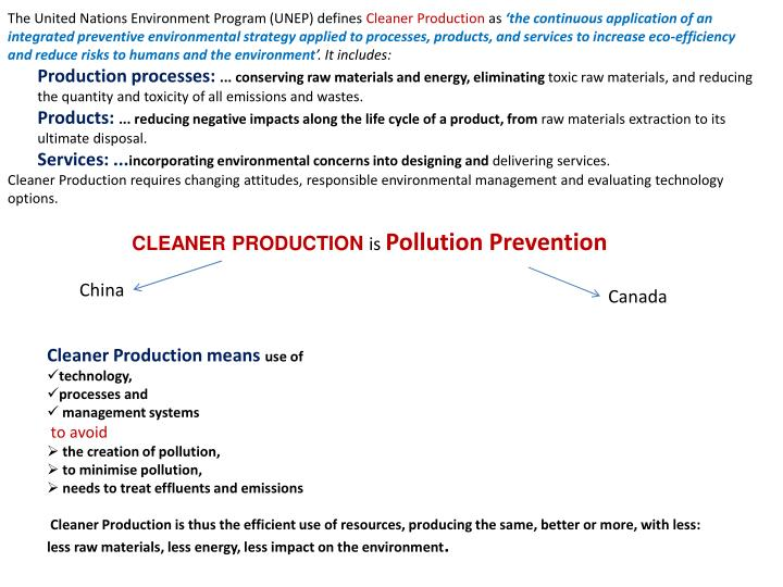 The United Nations Environment Program (UNEP) defines