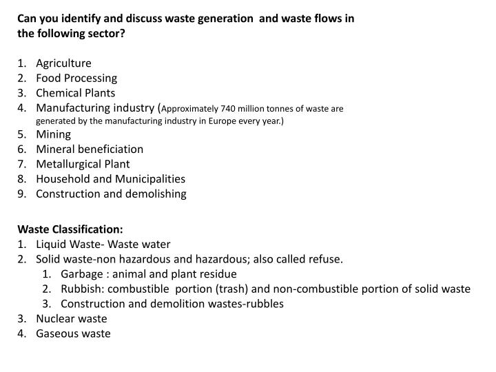 Can you identify and discuss waste generation  and waste flows in the following sector?