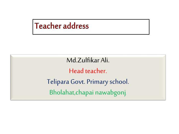 Teacher address