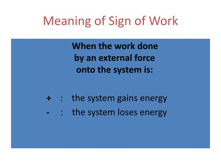 Meaning of Sign of Work