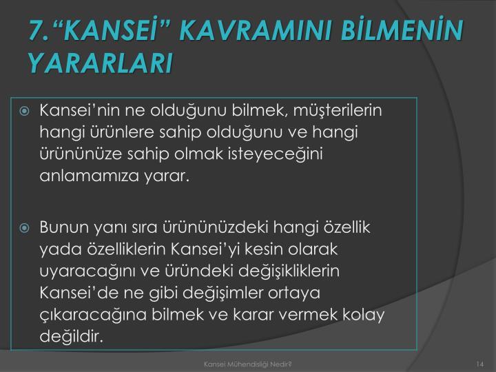 """7.""""KANSEİ"""" KAVRAMINI BİLMENİN YARARLARI"""
