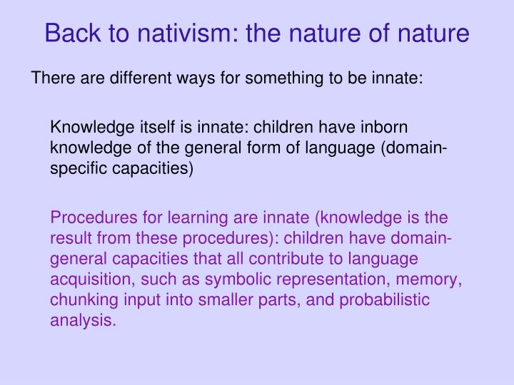 Back to nativism: the nature of nature
