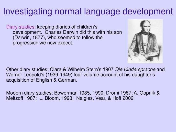 Investigating normal language development