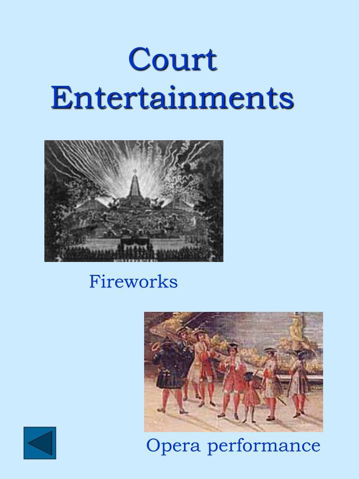 Court Entertainments