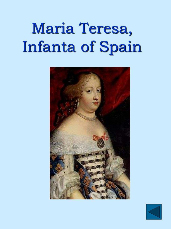 Maria Teresa, Infanta of Spain