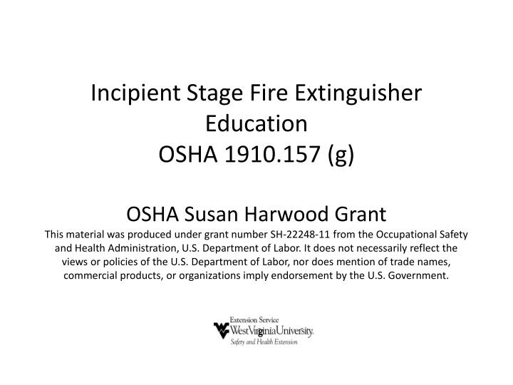 Incipient Stage Fire Extinguisher Education
