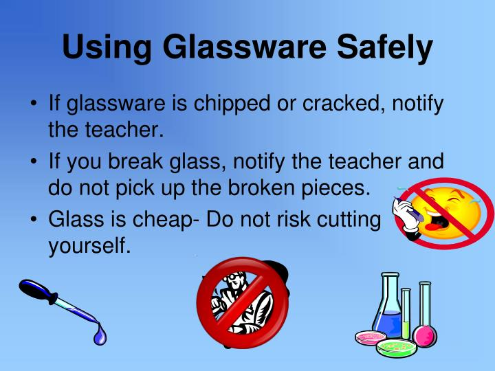 Using Glassware Safely