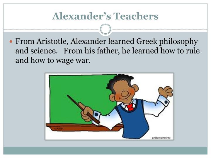 Alexander's Teachers