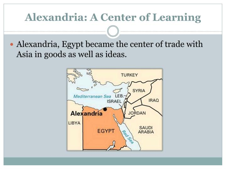 Alexandria: A Center of Learning