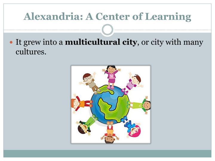 Alexandria: A