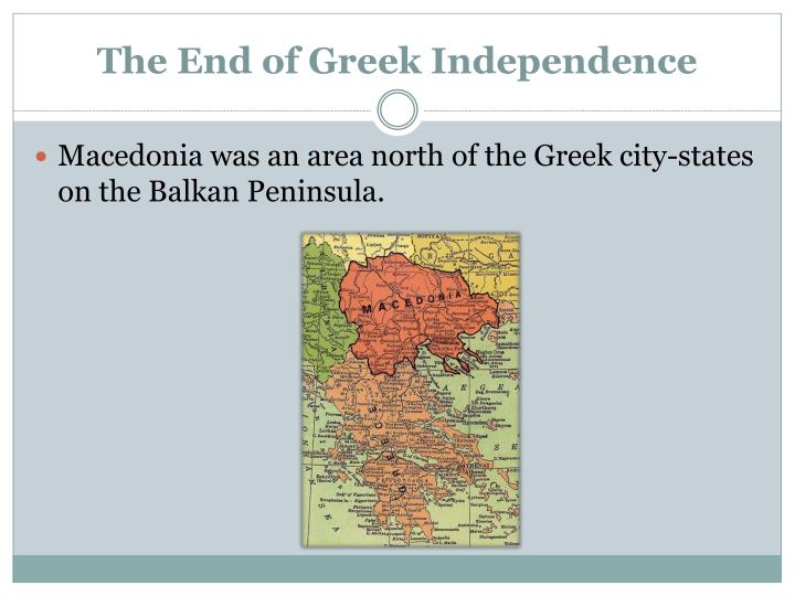 The End of Greek Independence