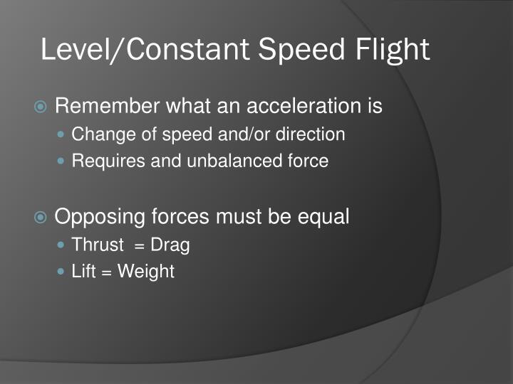 Level/Constant Speed Flight