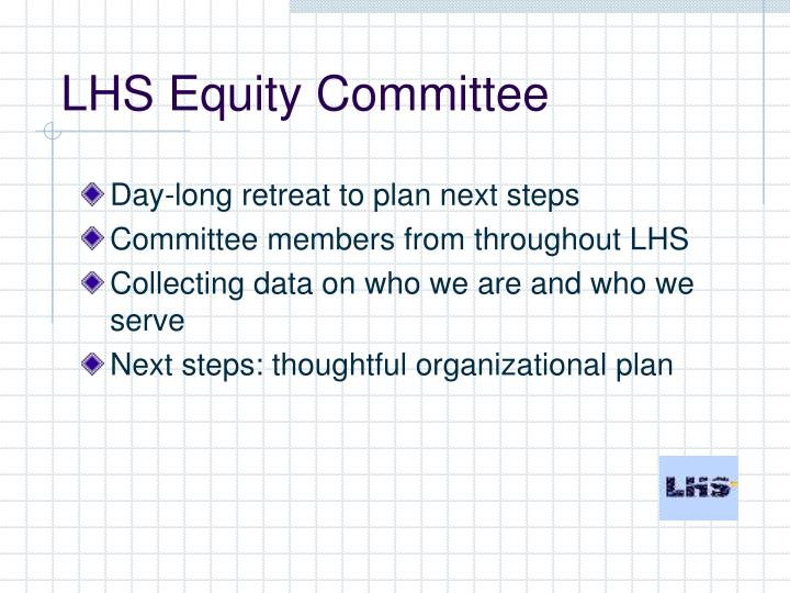 LHS Equity Committee