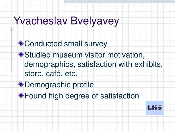 Yvacheslav Bvelyavey