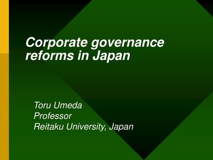 Corporate governance reforms in Japan