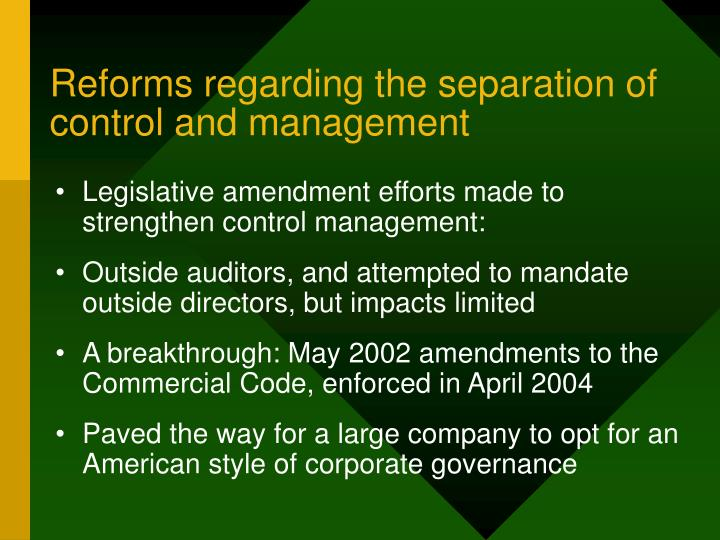Reforms regarding the separation of control and management