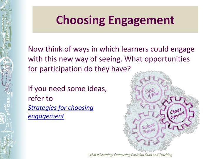 Choosing Engagement