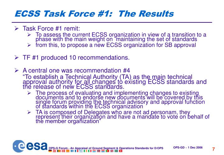 ECSS Task Force #1:  The Results