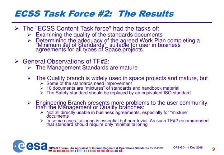 ECSS Task Force #2:  The Results