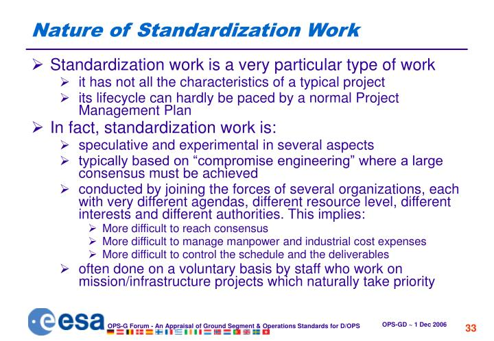 Nature of Standardization Work
