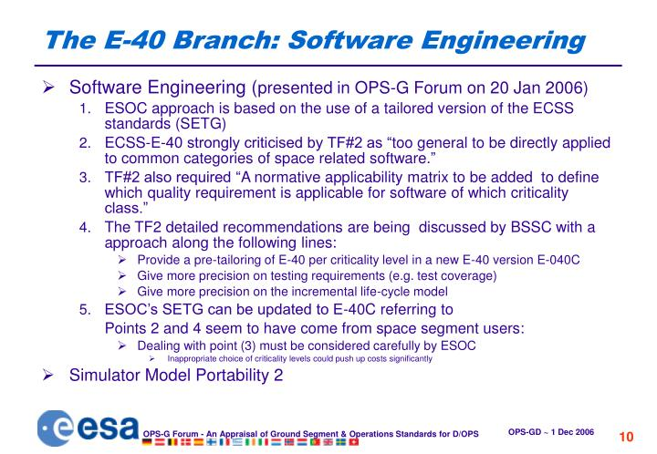 The E-40 Branch: Software Engineering