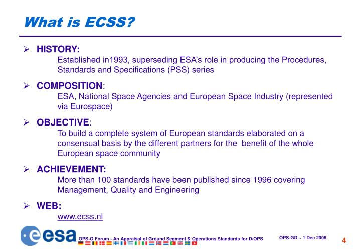What is ECSS?