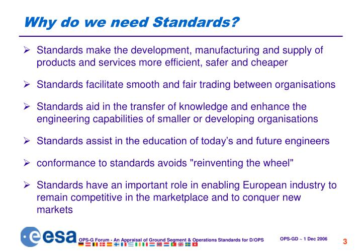 Why do we need standards