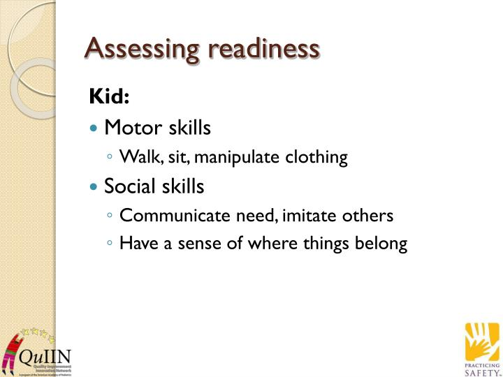 Assessing readiness