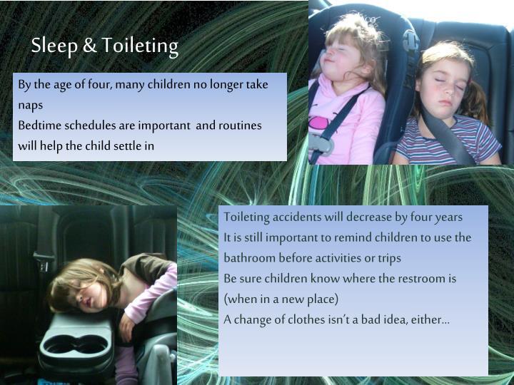 Sleep & Toileting