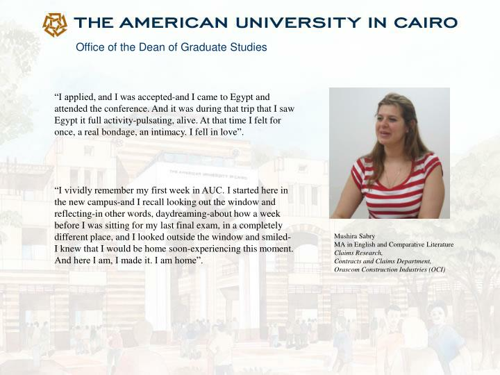 """I applied, and I was accepted-and I came to Egypt and attended the conference. And it was during ..."