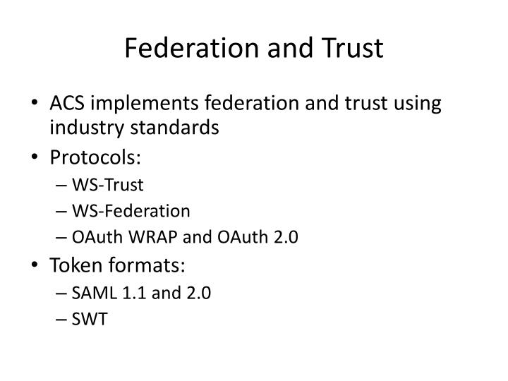 Federation and Trust