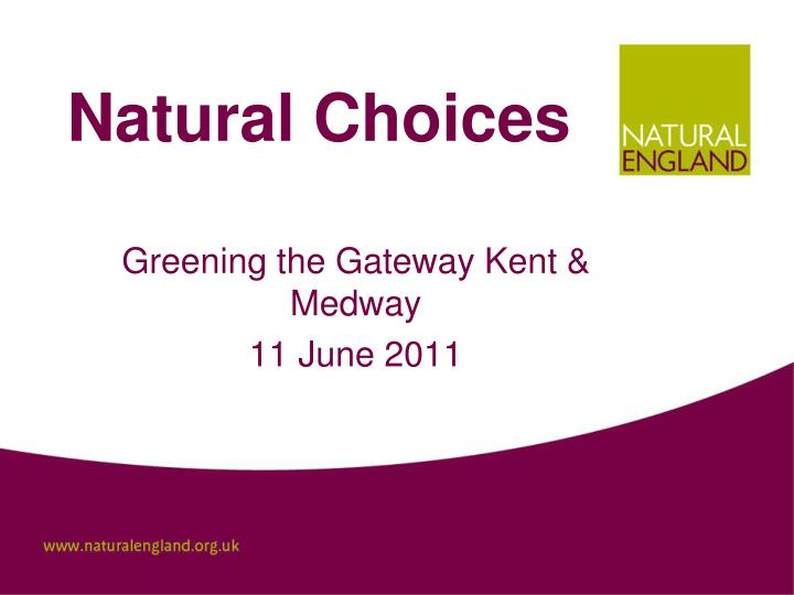 Natural choices
