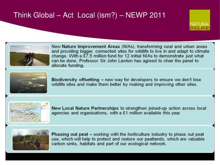 Think Global – Act  Local (ism?) – NEWP 2011