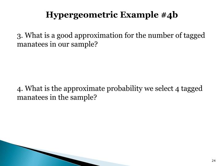 Hypergeometric Example #4b