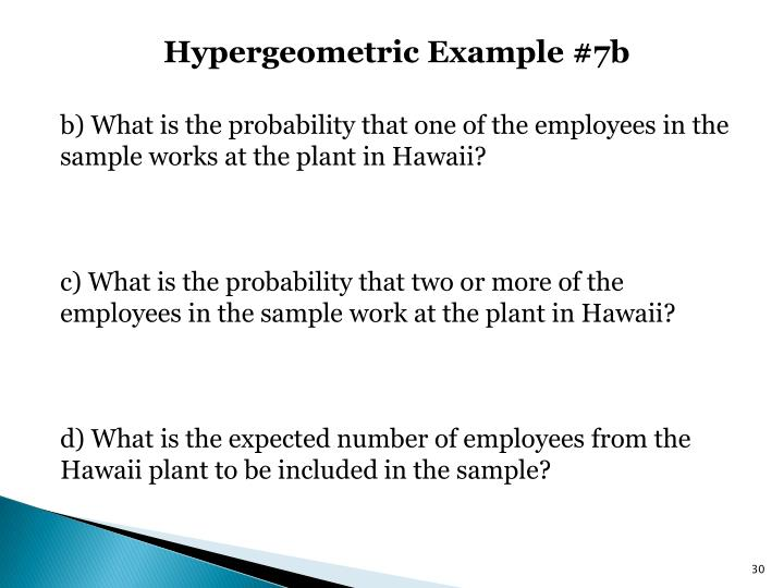 Hypergeometric Example #7b