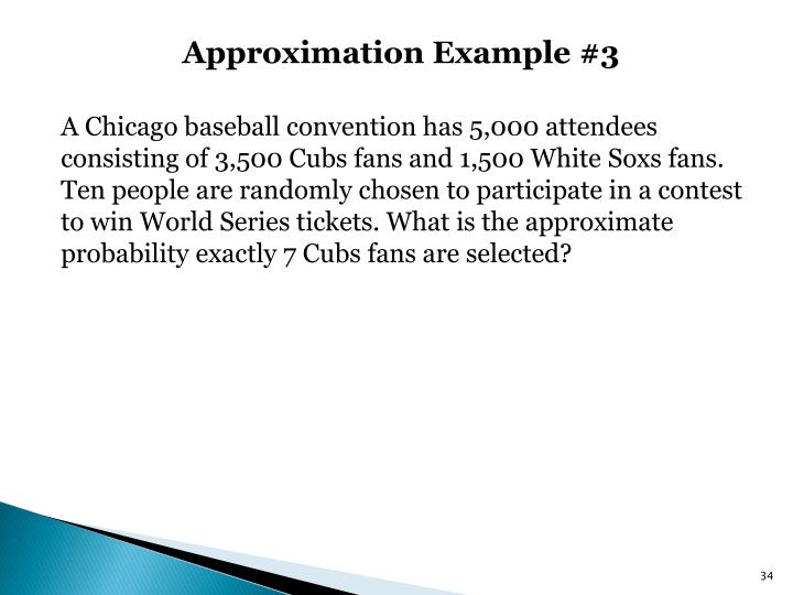 Approximation Example #3