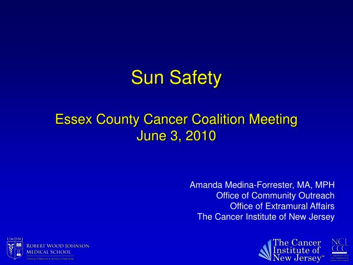 Sun safety essex county cancer coalition meeting june 3 2010