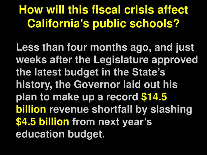 How will this fiscal crisis affect