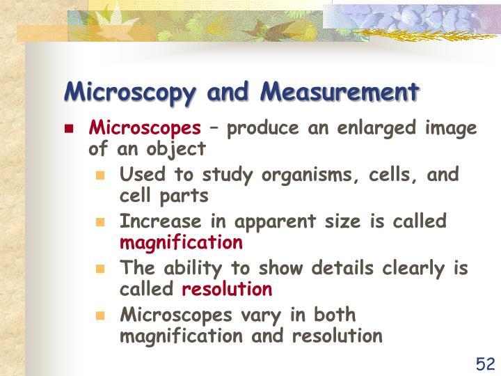 Microscopy and Measurement