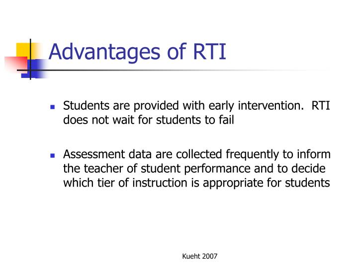 Advantages of RTI