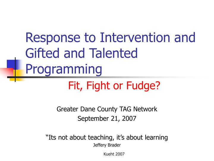 Response to Intervention and Gifted and Talented Programming