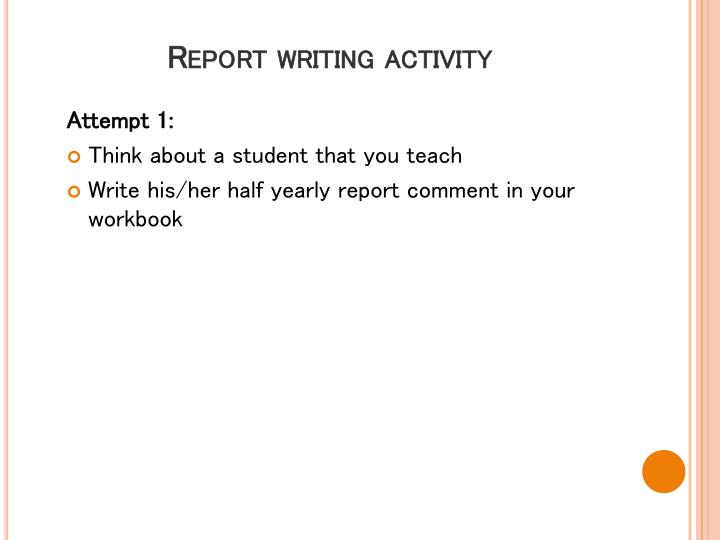 Report writing activity