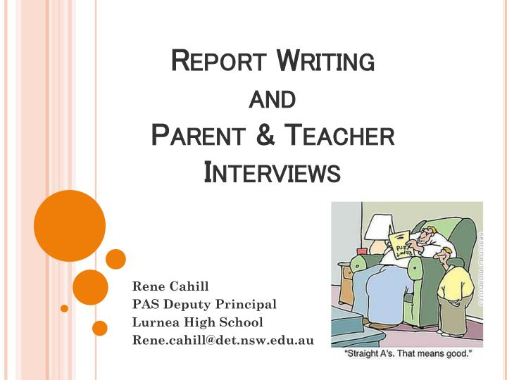 Report writing and parent teacher interviews