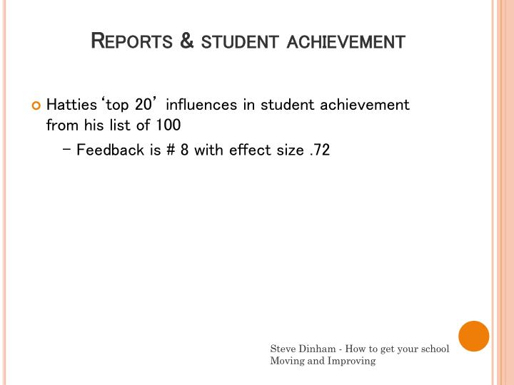 Reports & student achievement