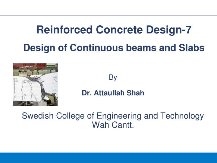 By dr attaullah shah swedish college of engineering and technology wah cantt