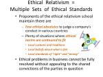 ethical relativism multiple sets of ethical standards