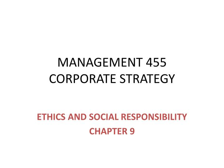 Management 455 corporate strategy