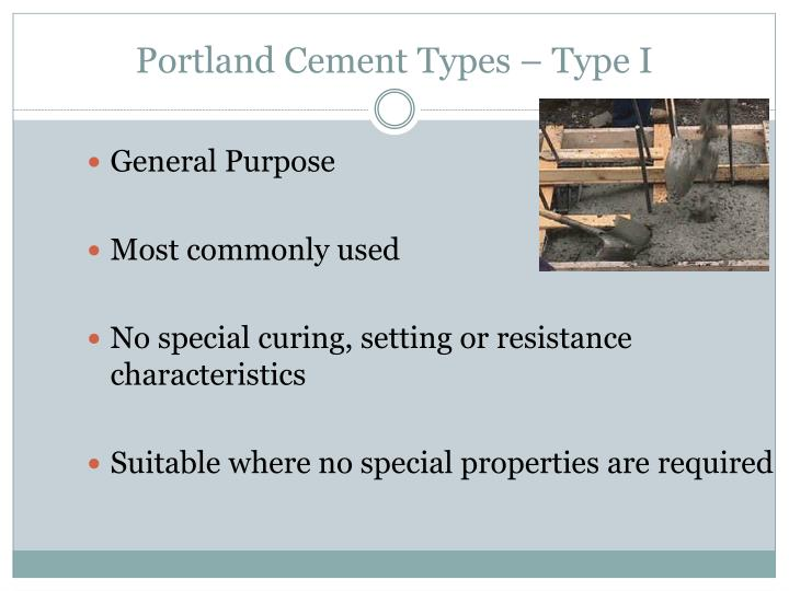 Portland Cement Types – Type I