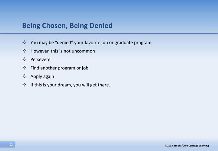 Being Chosen, Being Denied