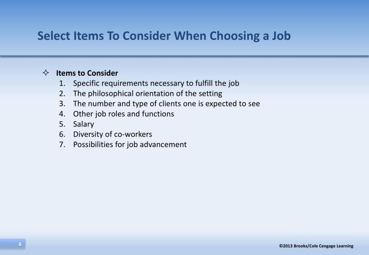 Select Items To Consider When Choosing a Job